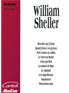 William Sheller: Volume 3 Libro | Piano y Voz