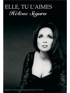 Hélène Segara: Elle, Tu l'aimes Books | Piano & Vocal