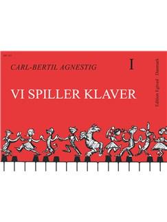 Carl-Bertil Agnestig: Vi Spiller Klaver 1 (Piano) Bog | Klaver solo