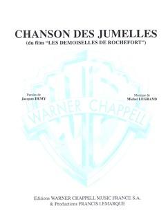 Michel Legrand: Chanson des Jumelles (Du Film Les Demoiselles de Rochefort) Books | Piano & Vocal