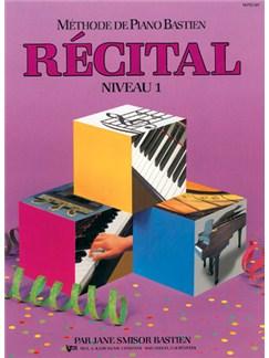 Méthode de Piano Bastien : Récital, Niveau 1 Books | Piano