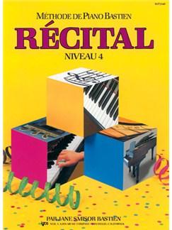 Méthode de Piano Bastien : Récital, Niveau 4 Books | Piano
