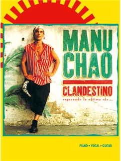 Manu Chao: Clandestino Livre | Piano, Vocal & Guitar
