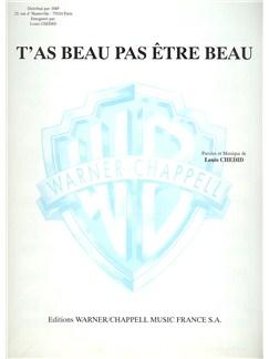Louis Chedid: T'as beau pas être beau Livre | Piano et Chant