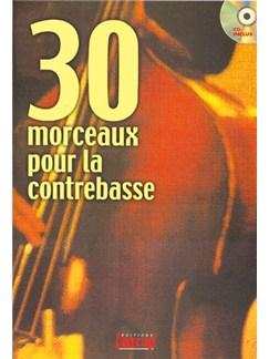 30 Morceaux pour la Contrebasse Books and CDs   Double Bass