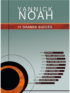 Yannick Noah: 11 Grands Succès Books | Piano, Vocal & Guitar