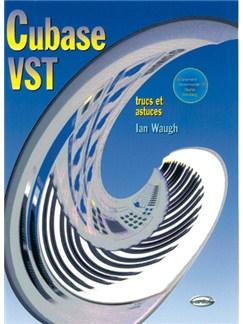 Cubase Vst (Trucs et Astuces) Livre | Tous Les Instruments