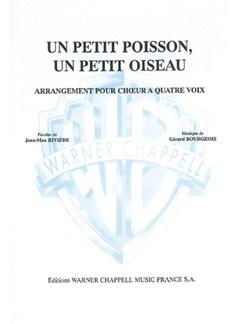 Petit Poisson, un Petit Oiseau (Un) Livre | Piano & Vocal