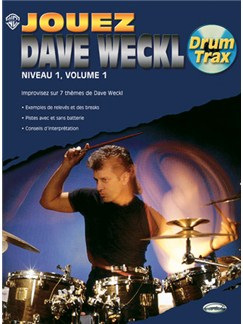 Dave Weckl: Jouez Dave Weckl, Niveau 1, Volume 1 Books and CDs | Drums