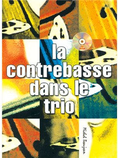 Contrebasse Dans le Trio (La) Books and CDs | Double Bass