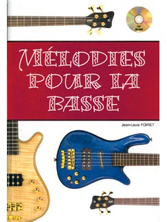Mélodies pour la Basse Books and CDs | Bass Guitar