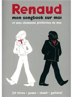 Renaud: Mon Songbook Sur Moi et Mes Chansons Préférées de Moi Books | Piano, Vocal & Guitar