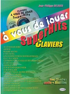 À Vous de Jouer, Superhits Clavier (avec CD Extra: Audio + Midifiles) CD et Livre | Keyboard