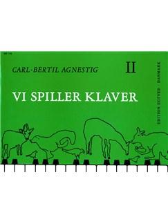 Carl-Bertil Agnestig: Vi Spiller Klaver 2 (Instrumental Tutor) Libro | Piano