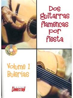2 Guitarras Flamencas por Fiesta, Volume 1 Bulerias Books and CDs | Guitar