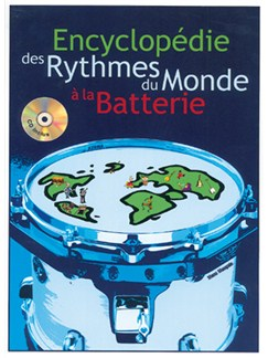 Encyclopédie des Rythmes du Monde à la Batterie Books and CDs | Drums
