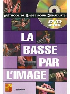 Basse par l'Image (La) Books and DVDs / Videos | Bass Guitar
