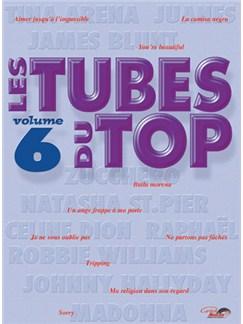 Tubes du Top (Les), Volume 6 Livre | Piano, Vocal & Guitar