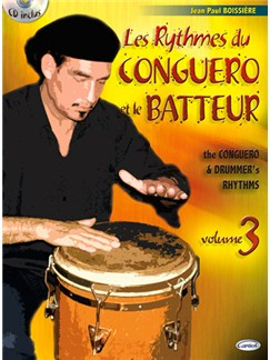 Rythmes du Conguero et le Batteur (Les), Volume 3 Books and CDs | Percussion