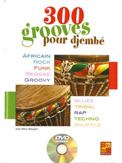 300 Grooves pour Djembé Books and DVDs / Videos | Percussion