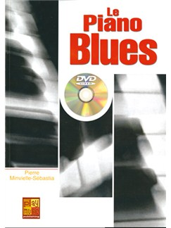Piano Blues (Le) Books and DVDs / Videos | Piano