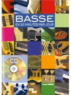 Basse en 30 Minutes par Jour (La) Books and CDs | Bass Guitar