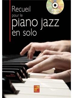 Recueil pour le Piano Jazz en Solo Books and DVDs / Videos | Piano