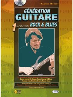 Génération Guitare, 1er Cahier Rock & Blues CD et Livre | Guitar