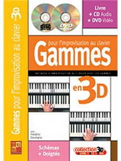 Gammes pour l'Improvisation Au Clavier en 3D Books, CDs and DVDs / Videos | Piano