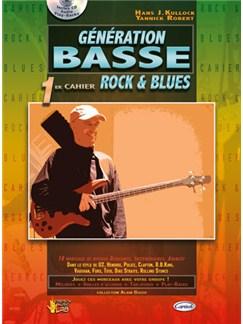 Génération Basse, 1er Cahier Rock & Blues CD et Livre | Bass Guitar