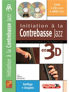 Initiation à la Contrebasse Jazz en 3D CD, DVDs / Videos et Livre | Double Bass