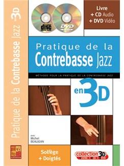 Pratique de Contrebasse Jazz en 3D Books, CDs and DVDs / Videos | Double Bass