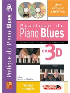 Pratique du Piano Blues en 3D Books, CDs and DVDs / Videos | Piano