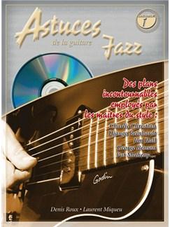 Astuces de la Guitarra Jazz, Volume 1 Books and CDs | Guitar