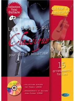 Tubes du Classique pour Guitare Acoustique (Les) Books and CDs | Guitar Tab
