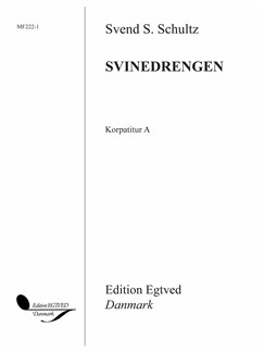 Svend S. Schultz: Svinedrengen (Vocal Score A) Books | Unison, Optional 3-Part
