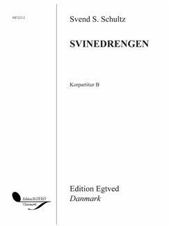 Svend S. Schultz: Svinedrengen (Vocal Score B) Bog | SSA - Lige stemmer