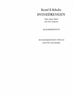 Svend S. Schultz: Svinedrengen (Piano Reduction) Books | SSA, Ensemble