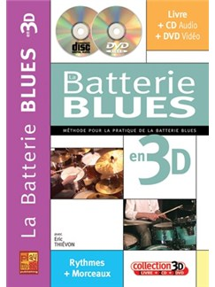 Batterie Blues en 3D (La) Books, CDs and DVDs / Videos | Drums