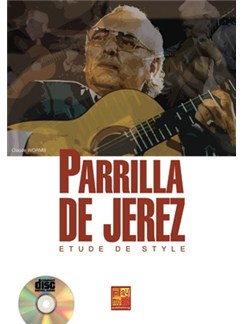 Etudes de Style Parrilla de Jerez Books and CDs | Guitar