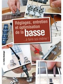 Réglages Entretien et Optimisation de la Basse Books | Bass Guitar