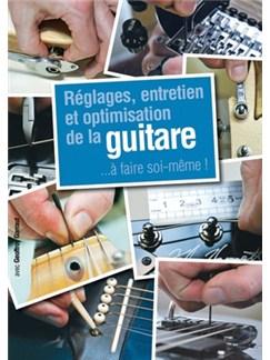 Reglages, Entretien et Optimisation de la Guitare Books | Guitar