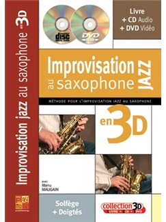Improvisation Jazz Au Saxophone en 3D Books, CDs and DVDs / Videos | Saxophone