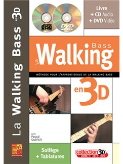 Walking Bass en 3D (La) Books, CDs and DVDs / Videos | Bass Guitar