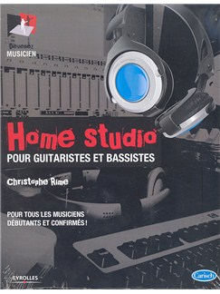 Christophe Rime: Home Studio Pour Guitaristes et Bassistes Books | Guitar
