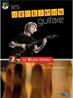 Ateliers Guitare - Le Blues Mineur CD et Livre | Guitar