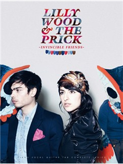Lilly Wood & the Prick: Invincible Friends Books | Piano, Vocal & Guitar