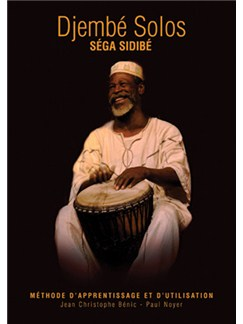 Séga Sidibé: Djembé Solos (French Language Edition) Books and CDs | Tambours du Monde