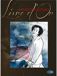 Michel Jonasz: Livre D'or Livre | Piano, Vocal & Guitar