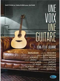 Jéan-Felix Lalanne: Une Guitare, Une Voix Livre | Guitar, Voice